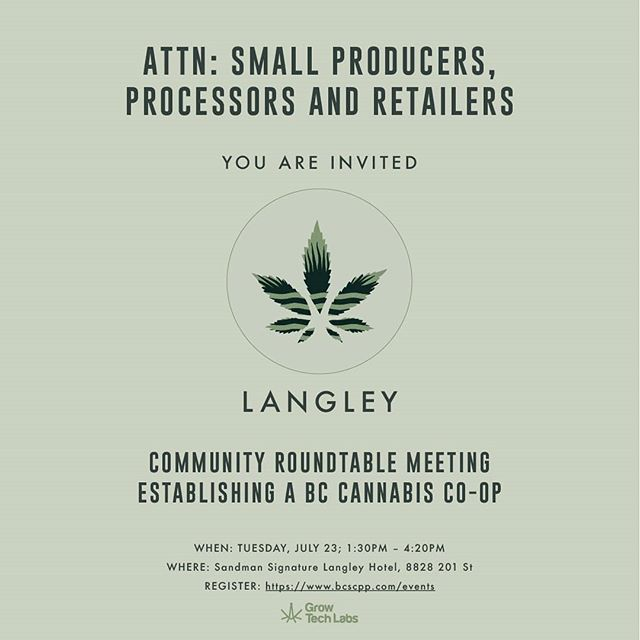 Calling all micro-cultivators and processors. We are less than a week away from the final roundtable meeting in Langley.  Join us to learn about how we are trying to maintain BC's position as a cannabis leader through the inclusion of micro-cultivators & processors. This will also be an opportunity to provide input on the structure of the co-op so that it best serves your needs and interests.  #cooperative #bcbud #craftcannabis