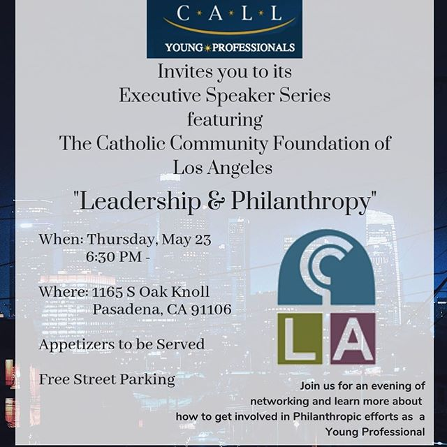 We invite you to join us for an evening on Leadership & Philanthropy!  Event is on May 23 starting at 6:30 PM with networking & at 7:30 Timithie Norman from the Catholic Community Foundation in Los Angeles will be speaking on how young professionals can get more involved in philanthropy!  Check your email for the paperless post invite or DM us to RSVP!  #philanthropy #catholic #youngprofessionals #losangeles #pasadena #california #joy #of #giving #leadershipdevelopment