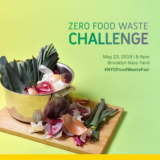 "We're excited to team up with @strongestnyc for the #NYCFoodWasteFair! NYC businesses throw away more than 650,000 tons of food annually—but the chefs participating in the Zero Food Waste Challenge know better. Come out to sample dishes from the City's most creative culinary leaders on May 23rd at the Brooklyn Navy Yard. Chefs will make dishes featuring ""upcycled"" ingredients, ranging from gochujang veggie stem tacos, to cashew & almond milk panna cotta, to cippolini onion dip & chips. Tickets available at foodwastefair.nyc/challenge"