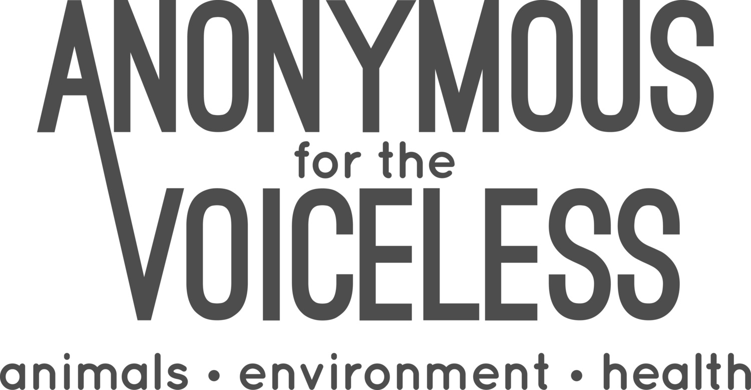 Anonymous   for   the   Voiceless  is a street activist organization dedicated to total animal liberation. We expose to the public the animal exploitation that is intentionally hidden from them.