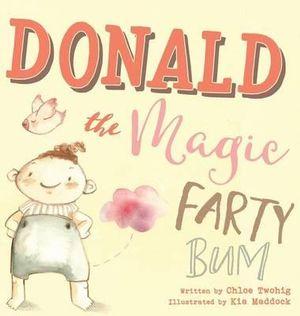 donald-the-magic-farty-bum kia maddock.jpeg