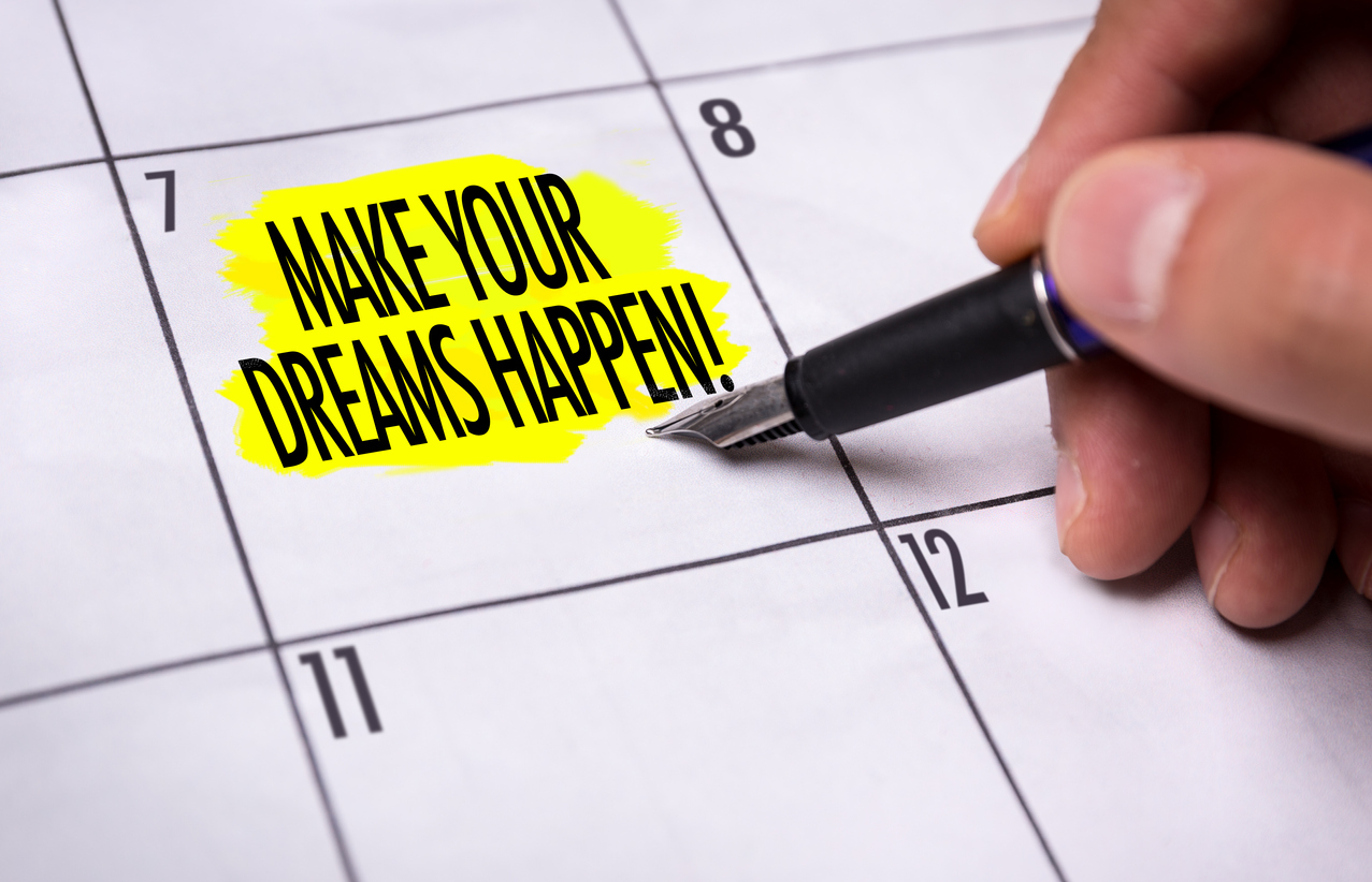 ~ Make-Your-Dreams-Happen-830565536_1279x823.jpeg