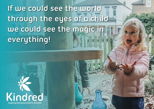 Seeing the world through the eyes of a child is the purest joy that anyone can experience, for children: ❤️Everything is new ❤️Everything is a learning experience ❤️Everyone is a possible friend ❤️You think positively ❤️You can be anything, 'the world is your oyster' ❤️the world is full of endless possibilities ❤️You do things 'just because' ❤️Your imagination is limitless ⭐ . It's sad that as we grow and enter adulthood we lose these attributes and suddenly our world is less magical and extraordinary. We no longer find excitement and wonder in the simplest of things like children do. ⭐ . Who wants to resign from adulthood and find their inner child again? This weekend try to appreciate the simplest of things and admire the beauty that surrounds you. Live in the now, make the most of each moment, create adventure and wonder. ⭐ . Most of all embrace the awe and wonder of life through the eyes of our children. Allow them to be imaginative, intuitive, creative and share their passion for whatever it is putting a 'fire in their belly'. ⭐ . It is our mission everyday at Kindred to see the world through the eyes of our children and create awe and wonder in every moment. #aweandwonder . . . . . #aweandwonder #learning . . . #homelearning #nursery #nurseryinspo #daynursery #childcare #bromley #hanwell #teddington #bournemouth #southlondon #learningthroughplay #familytime #outdoors #summer #childactivities #childhood #inspirationalquote #mindfullness #magic #quote #wanstead #inspire