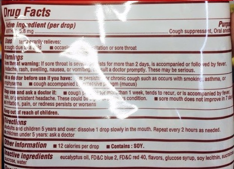 Among the ingredients in this popular brand of menthol cough drops are artificial food colorings, soy, and artificial sweeteners.