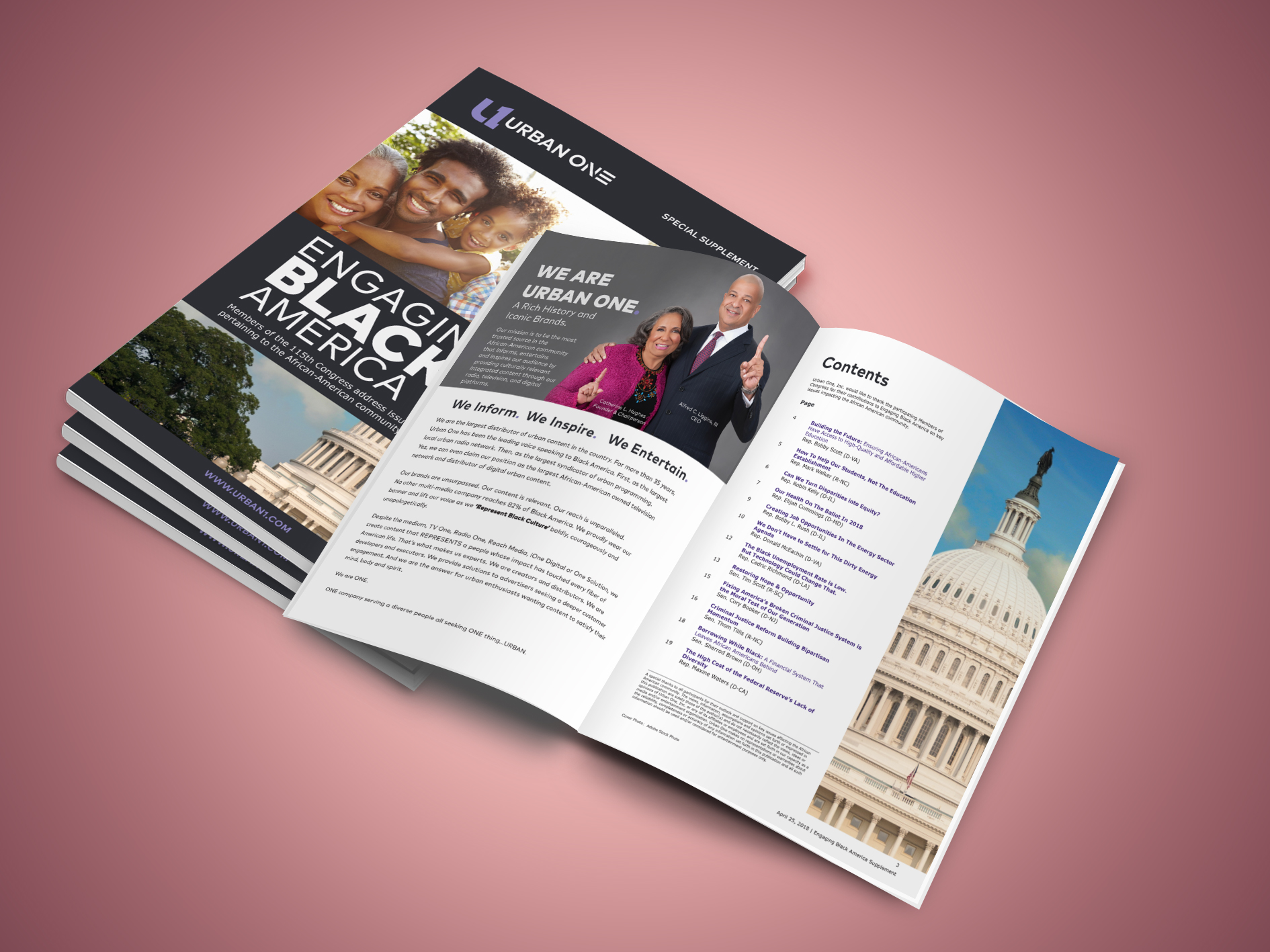 Engaging Black America Supplement - A political supplement created by Urban One, was designed and distributed to congressman and other officials on capitol hill. The supplement included 20 pages which included advertisements as well as oped's submitted by solicited congressman and senators.