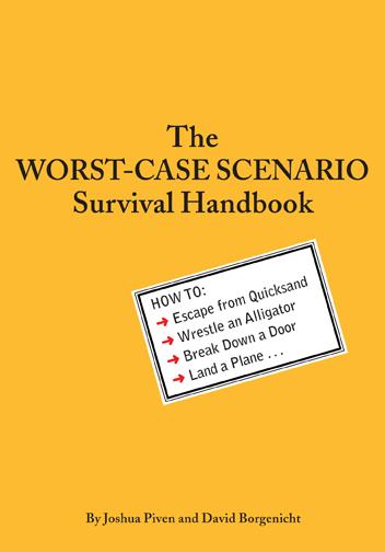 The Worst-Case Scenario Survival Handbook (Original)