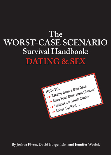 The Worst-Case Scenario Survival Handbook: Dating & Sex