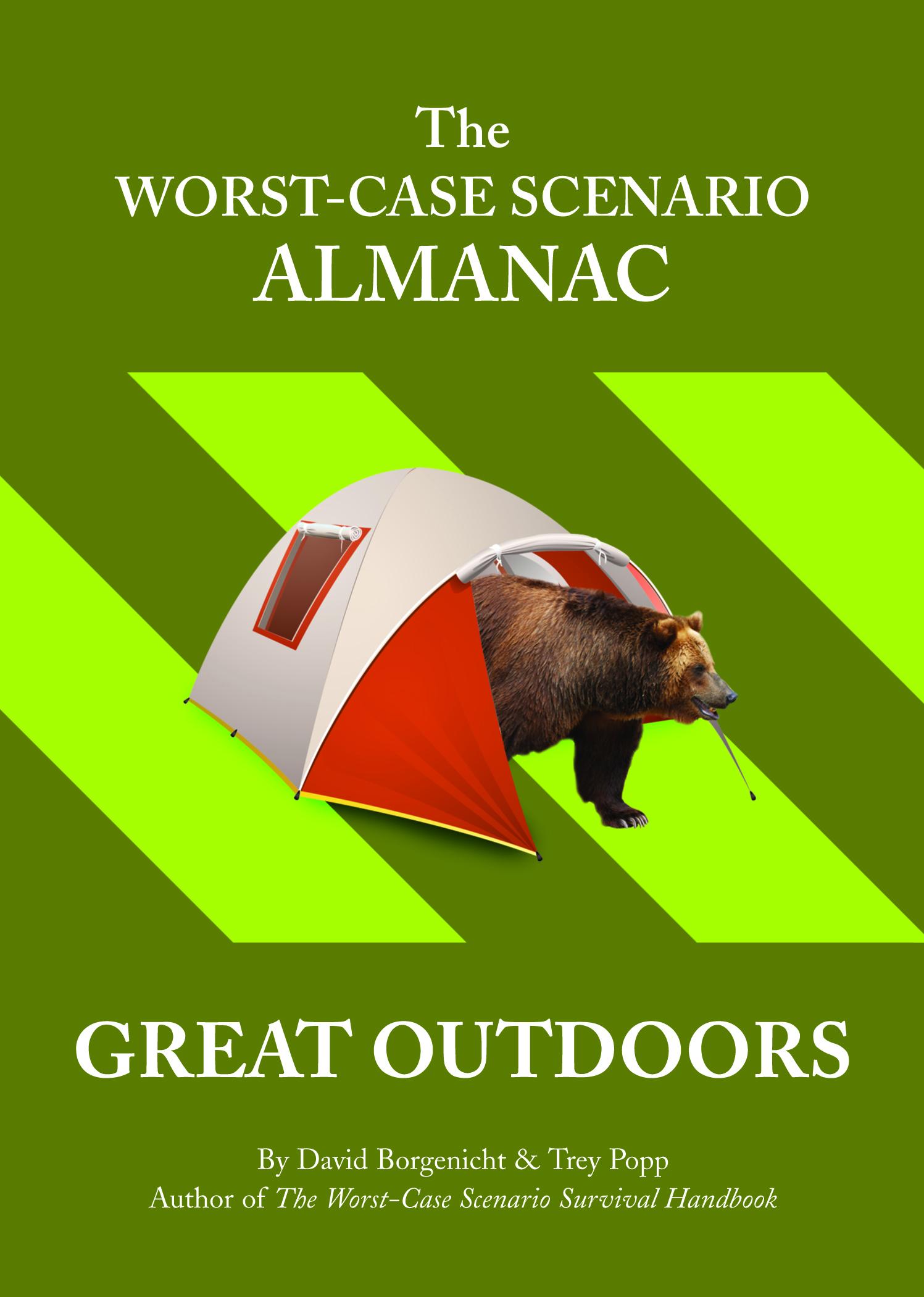 The Worst-Case Scenario Survival Almanac: Great Outdoors