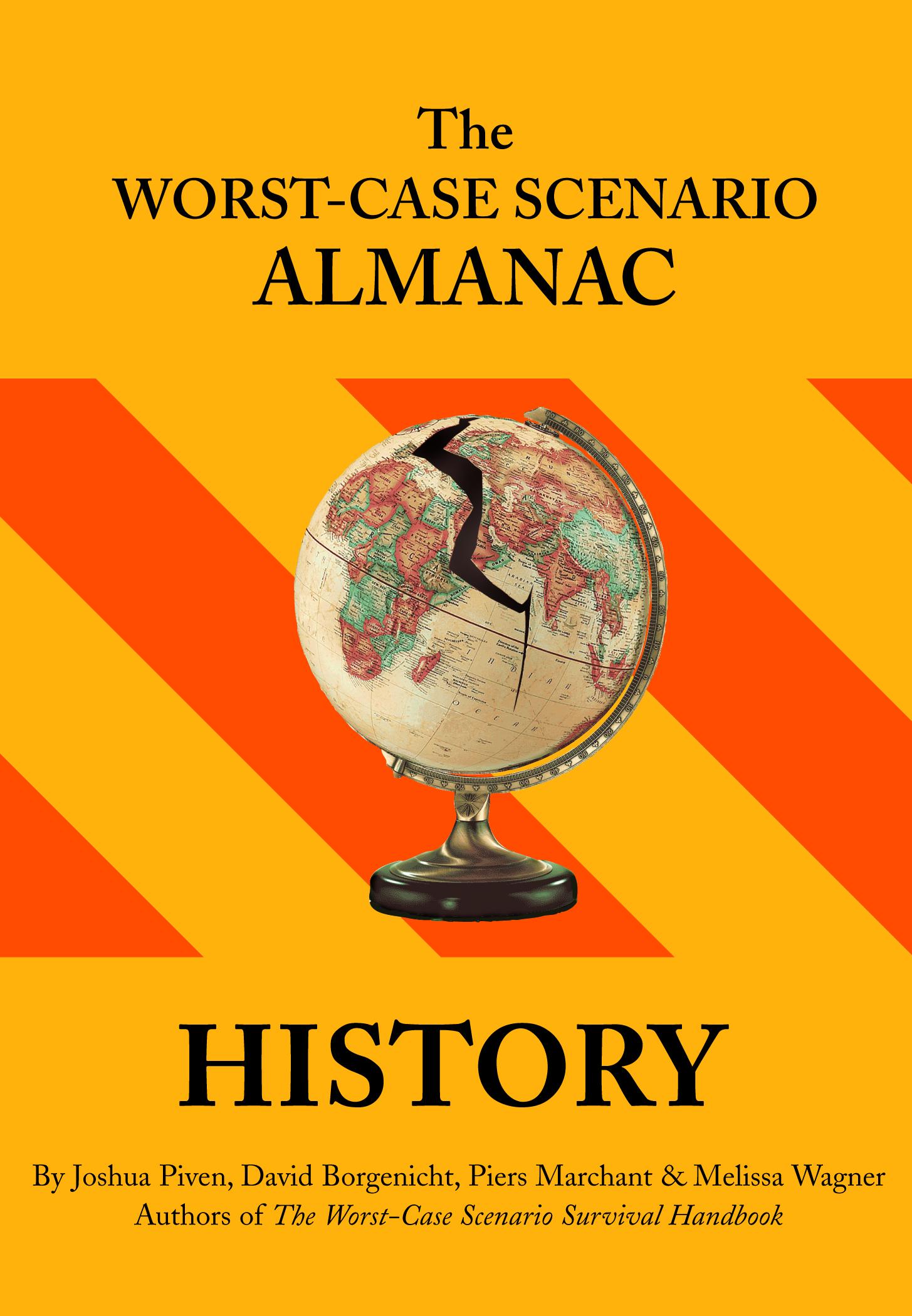 The Worst-Case Scenario Survival Almanac: History