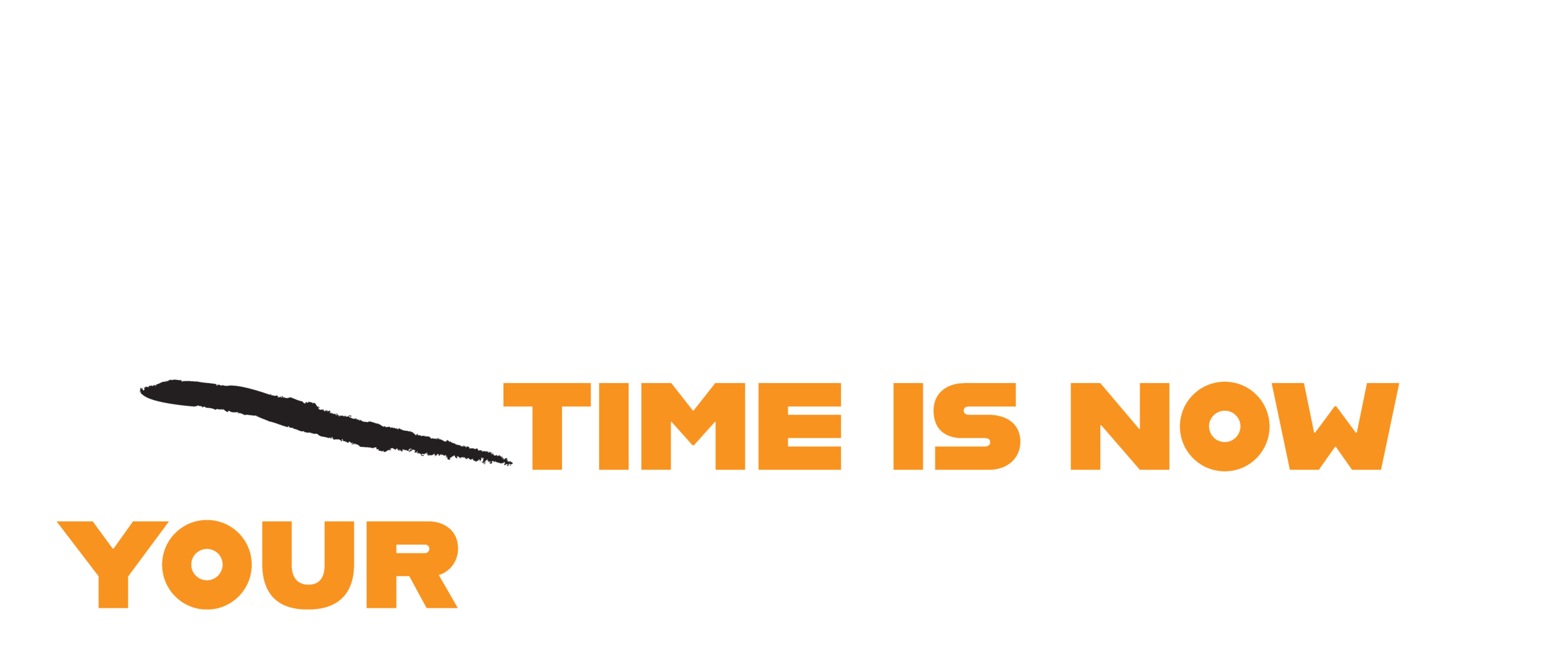 your-time-is-now-Orange.png