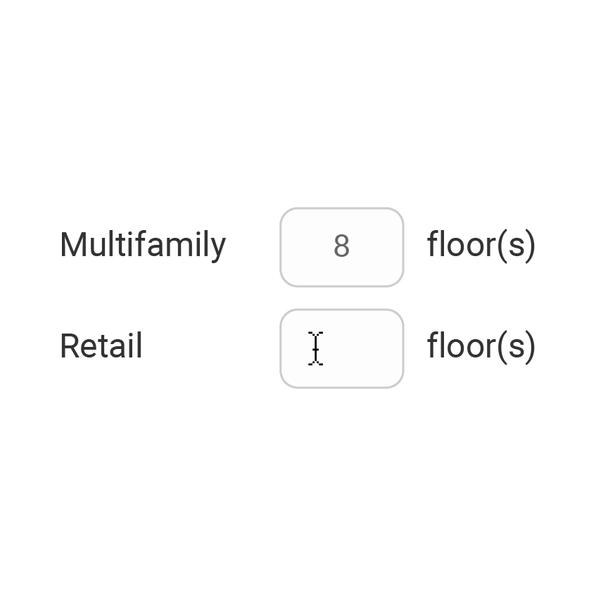 3.  Select how you would like to configure your building, by entering a number of floors for each use.