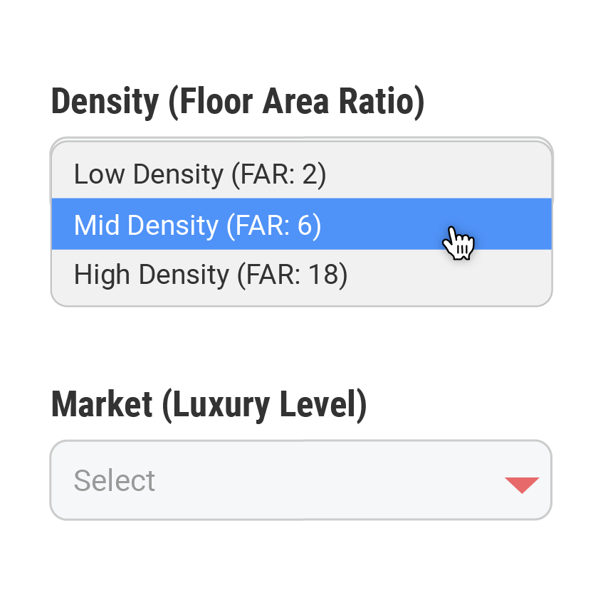 3.  Select the density and luxury levels for this project. These are only meant to get you started. All assumptions can be adjusted later.