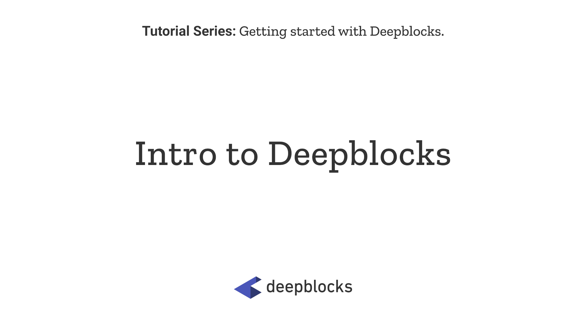 01 Intro to Deepblocks.png
