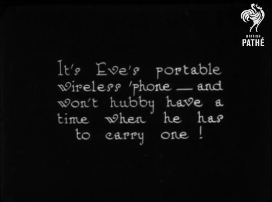 """Inter-title slate from """"Eve's Wireless""""(British Pathe)"""