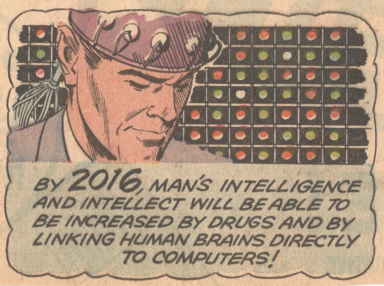 By 2016 humans will be enhancing their intelligence with pills and computers ( Novak Archive )