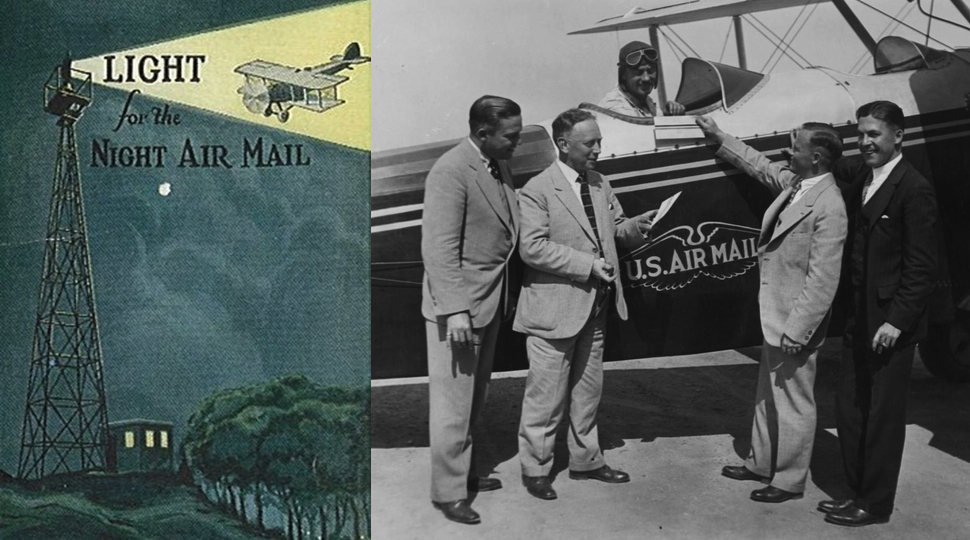 Light for the Night Air Mail via the  Anderson Valley Post ; U.S. airmail plane via  USC Libraries