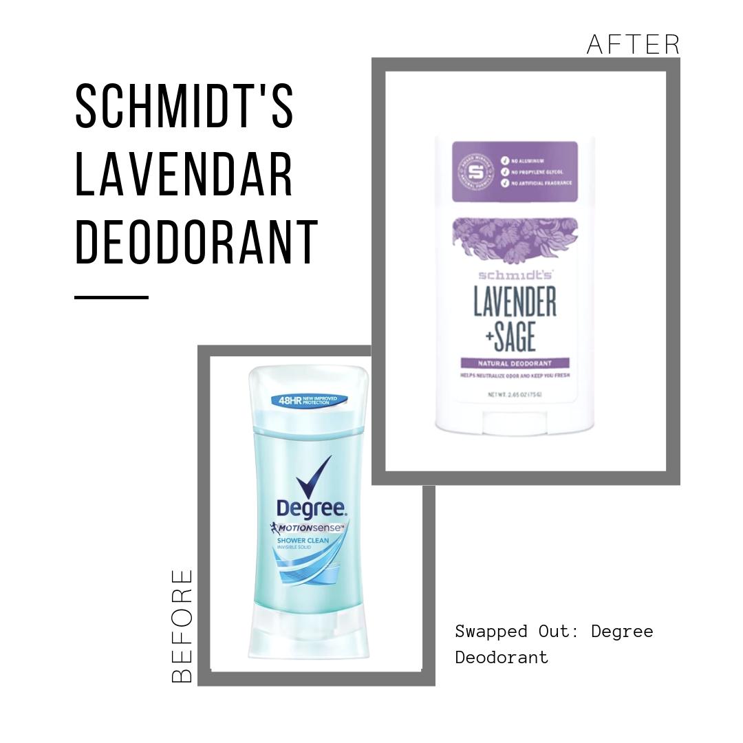 Schmidt's Deodorant: $7.99 (for 3.25 oz)  Degree Deodorant: $4.24 (for 2.6 oz)
