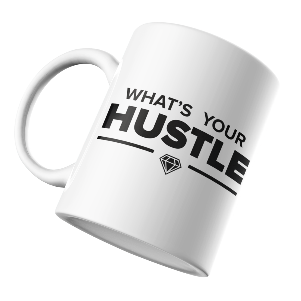 P200 - What's Your Hustle Mug