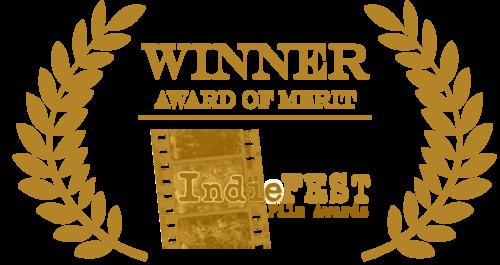 INDIE FEST FILM AWARDS  WINNER AWARD OF MERIT