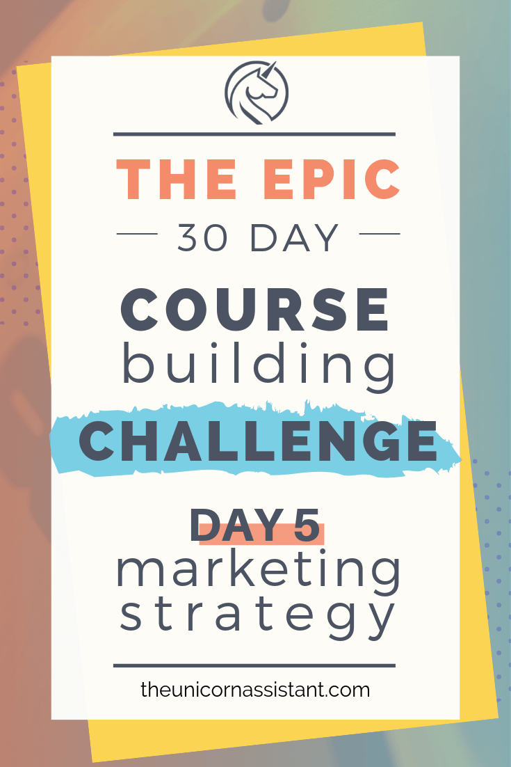 online course building challenge - day 5 marketing and pinterest strategy.png