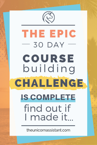 epic 30 day online course building challenge finale.png