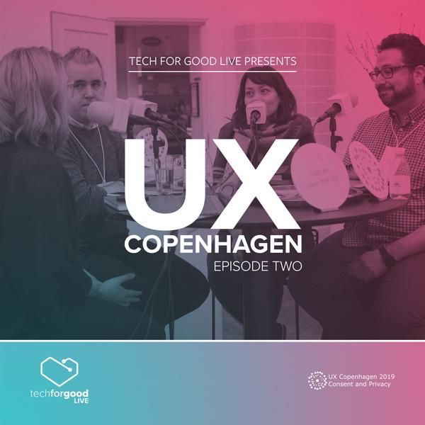 tech-for-good-live-from-ux-copenhagen-2019-episode-2.jpg