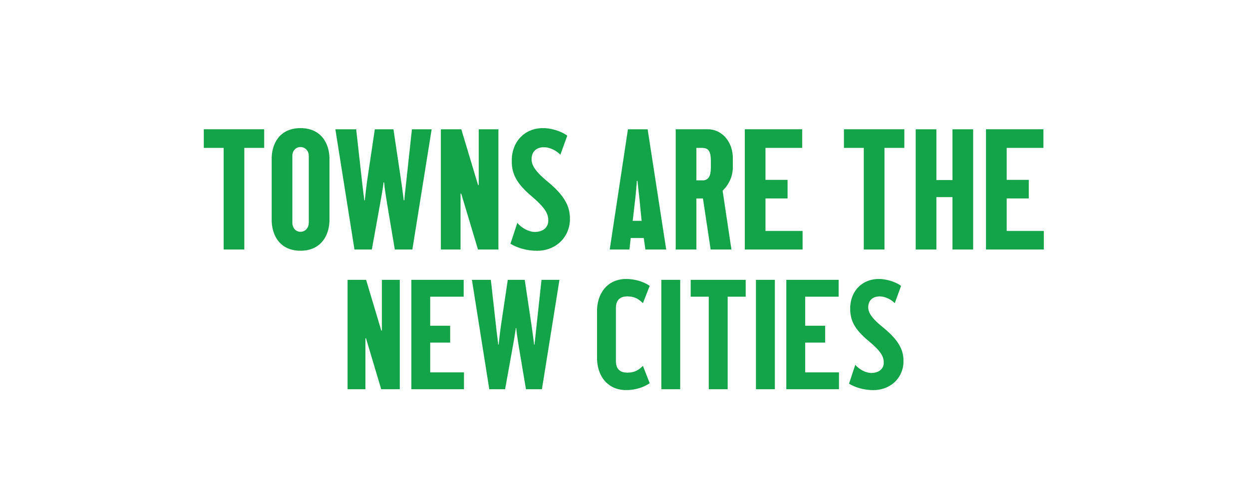 Towns are the new cities_WO.jpg