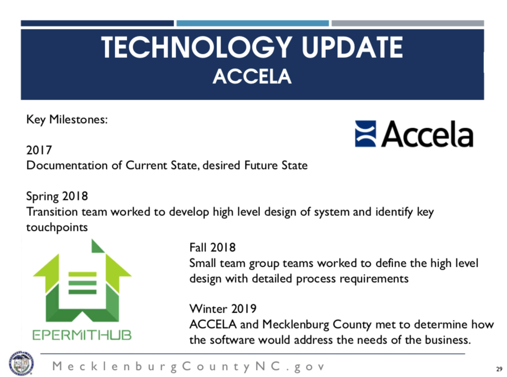 Accela: Winter 2019. - Accela will primarily be used in the Plan Review Process and Winchester will remain the system for all the other services.