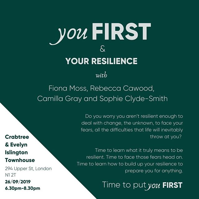 YOU FIRST & YOUR RESILIENCE  Do you worry you aren't resilient enough to deal with change, the unknown, to face your fears, all the difficulties that life will inevitably throw at you?  Join me and The modern career coach Sophie Clyde-Smith, Personal development mentor and nutrition coach Mills Gray, and yoga and barre instructor, chef and holistic health practitioner Rebecca Cawood, to hear how they have built up their own resilience and now teach others to do exactly the same.  Time to understand what it truly means to be resilient. Time to face those fears head on. Time to learn how to build up your resilience.  Time to put you first.  Are you coming? Let me know 👇🏻. . LINK IN BIO. . #youfirst #discussion #resilience #wellbeing #wellness #coach #lifecoach #healthcoach #event #london