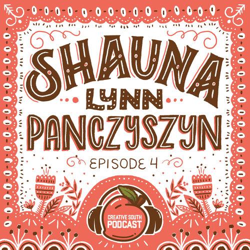 Ep 4-Shauna Panczyszyn.jpeg