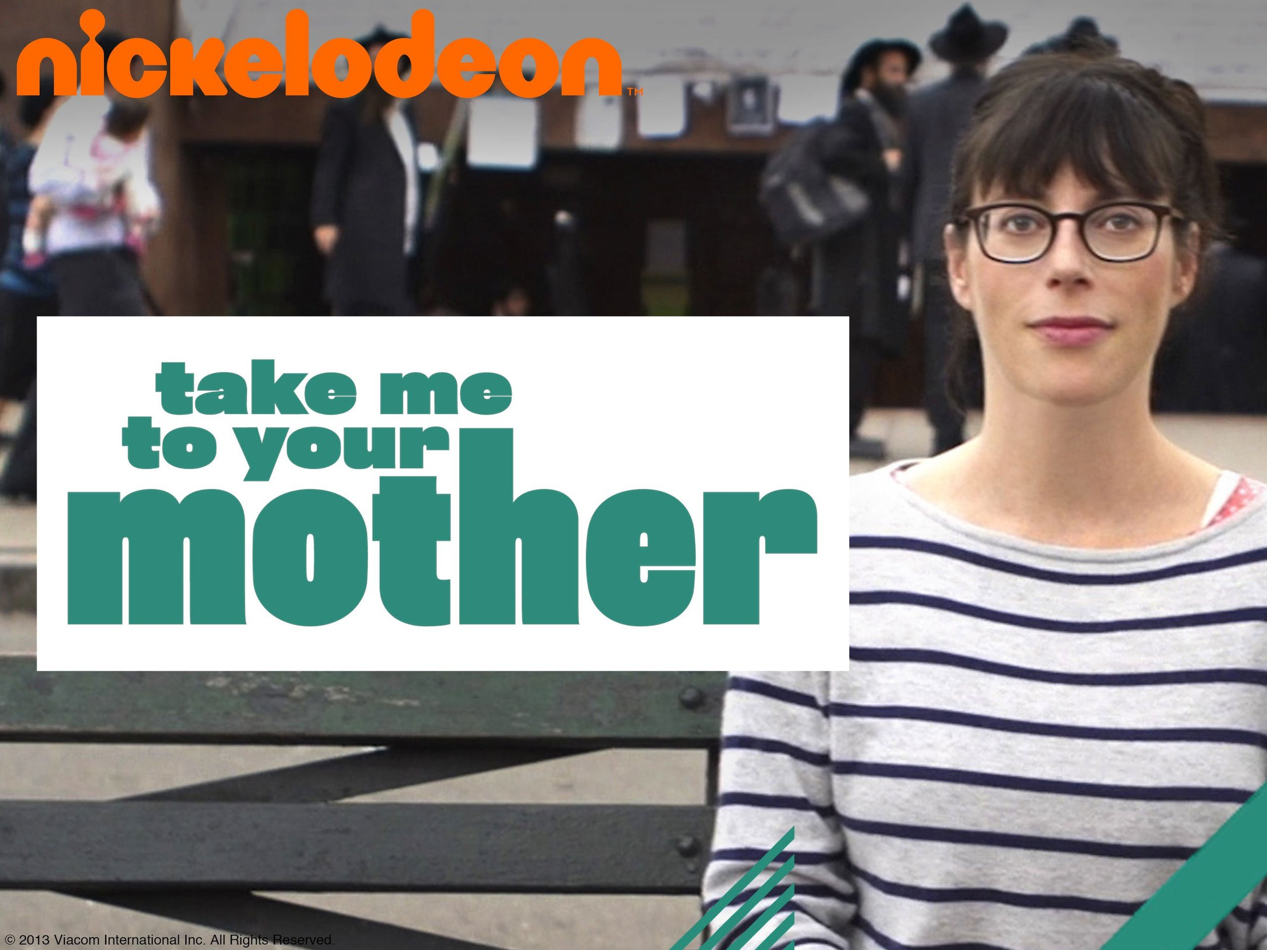 Take Me To Your Mother (Nikelodeon)