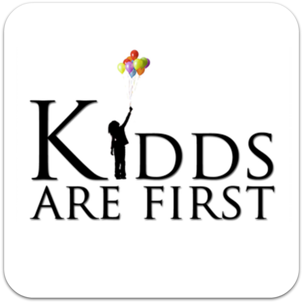 Kids are First