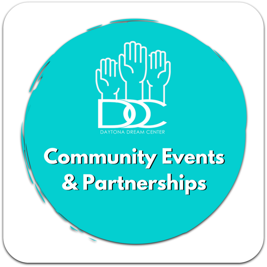 Daytona Dream Center - Community Events and Partnerships