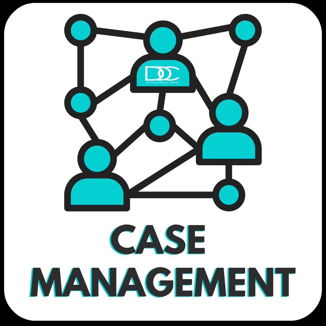 Daytona Dream Center - Case Management