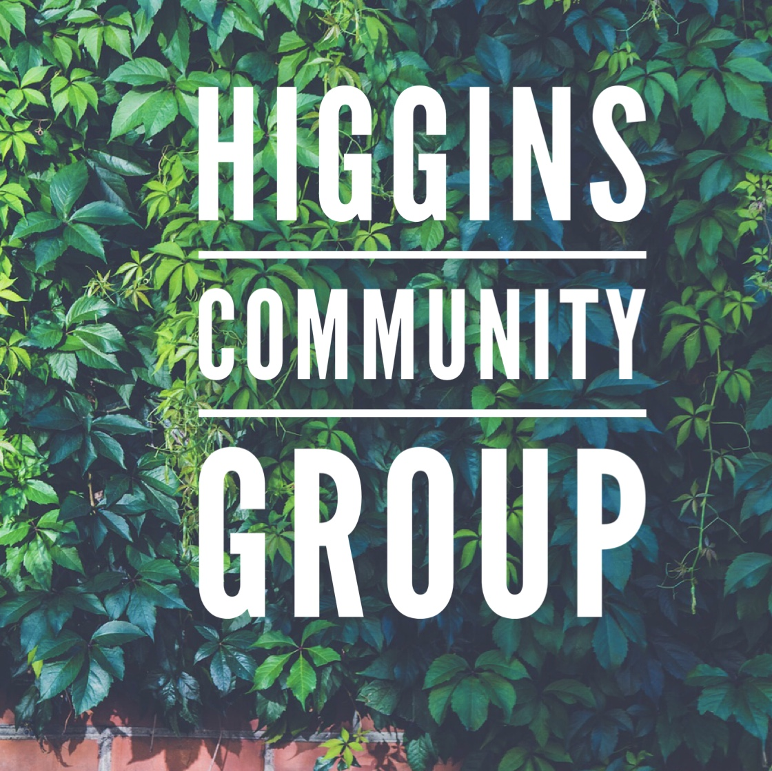 Higgins Group  - 2nd & 4th Sunday of each month 7-8:30pm*For locations please contact the office