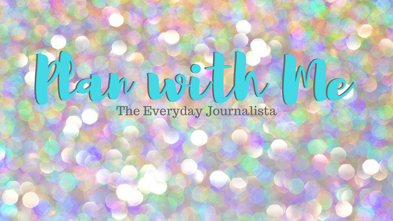 The Everyday Journalista, Everyday Journalista, Find the magic in everyday, Plan with me, planning, journaling,