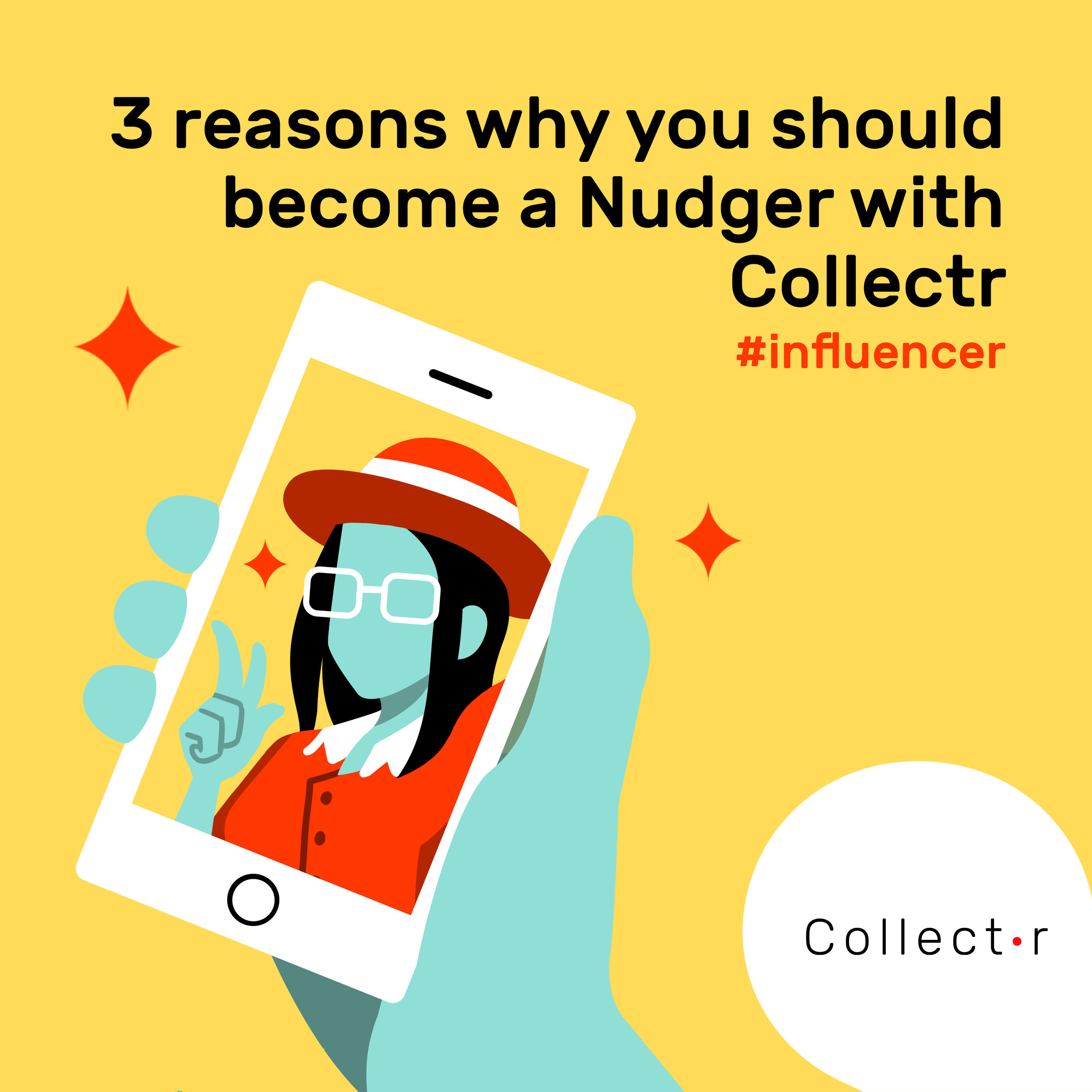 3-reasons-why-become-a-nudger-influencer-with-Collectr.jpg