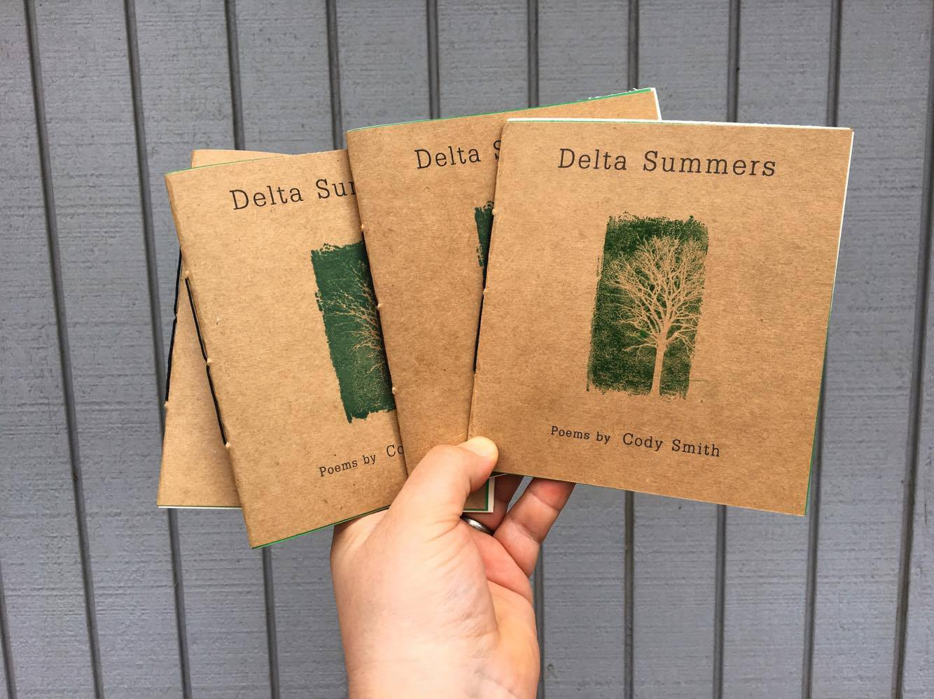 Delta Summers (Chapbook, Yellow Flag Press) - Read these poems out in the humidity and sun if you can. With sweat beads on the glass of your beverage and cicada song in the trees. But if you can't, don't worry, these poems will transport you there soon enough. Cody Smith is writing the next generation's literary Louisiana, and I know of no poet better suited to the task. His very identity speaks in and for the exquisite vernacular of the place. Through the saturated physicality of his vision, and through the longing, sorrow, and love in his recollection and his regard, Smith evokes, inhabits and offers to us his home's natural, cultural and, yes, spiritual character. —Jonathan Johnson