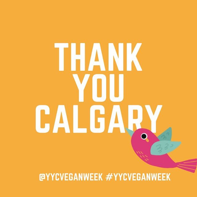 Thank you everyone for making the first ever YYC Vegan Week an epic success!!! We are blown away with the amount of participation from both restaurants and patrons! You guys all ROCK!! - We are going to take a break from posting on here to focus on Vegorama aka VegFest Calgary 2019 coming up on June 15!! Head over to @vegfestcalgary for all things VFC!!! - Until the next YYCVW in 2020 we are brainstorming ways we can stay active with you all throughout the year, we are thinking helping to host vegan events, partnering with restaurants, updating you on awesome vegan options throughout the city, etc. - let us know what you would like the most!! 🌱🍴🤤❤️ #yycveganweek #yycgoesvegan . . . . . . . #yyc #yycliving #yycevents #yycfoodie #vegan #vegansofig #vegansofinstagram #vegansofcanada #govegan #veganfood #veganfoodshare #veganlifestyle #veganliving #bestofvegan #vegancommunity