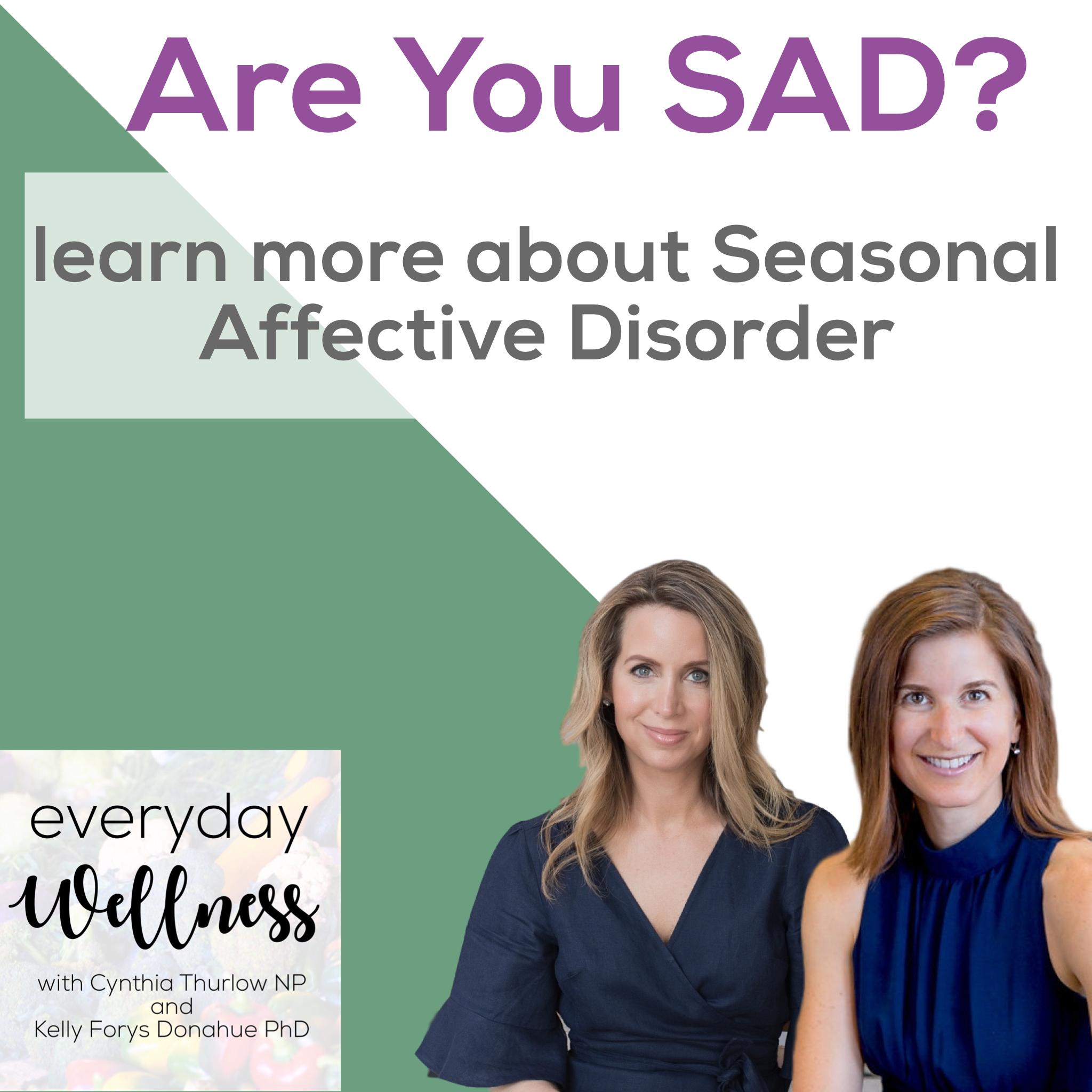 Episode 25: Seasonal Affective Disorder