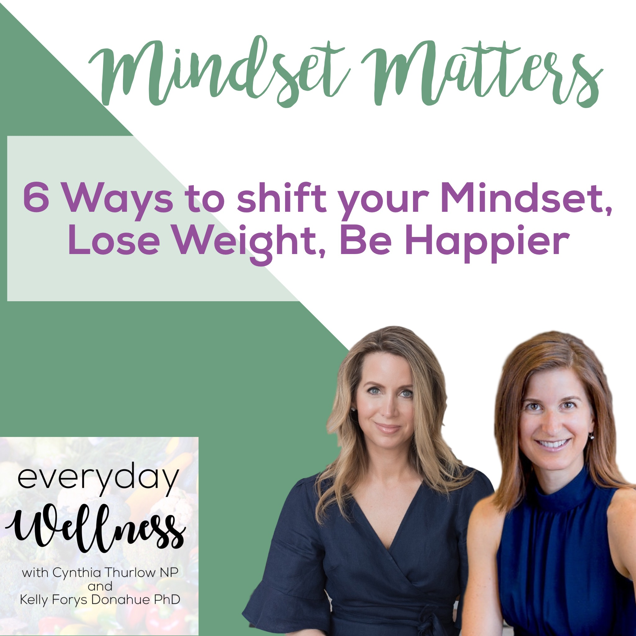 Episode 5:  Mindset Matters
