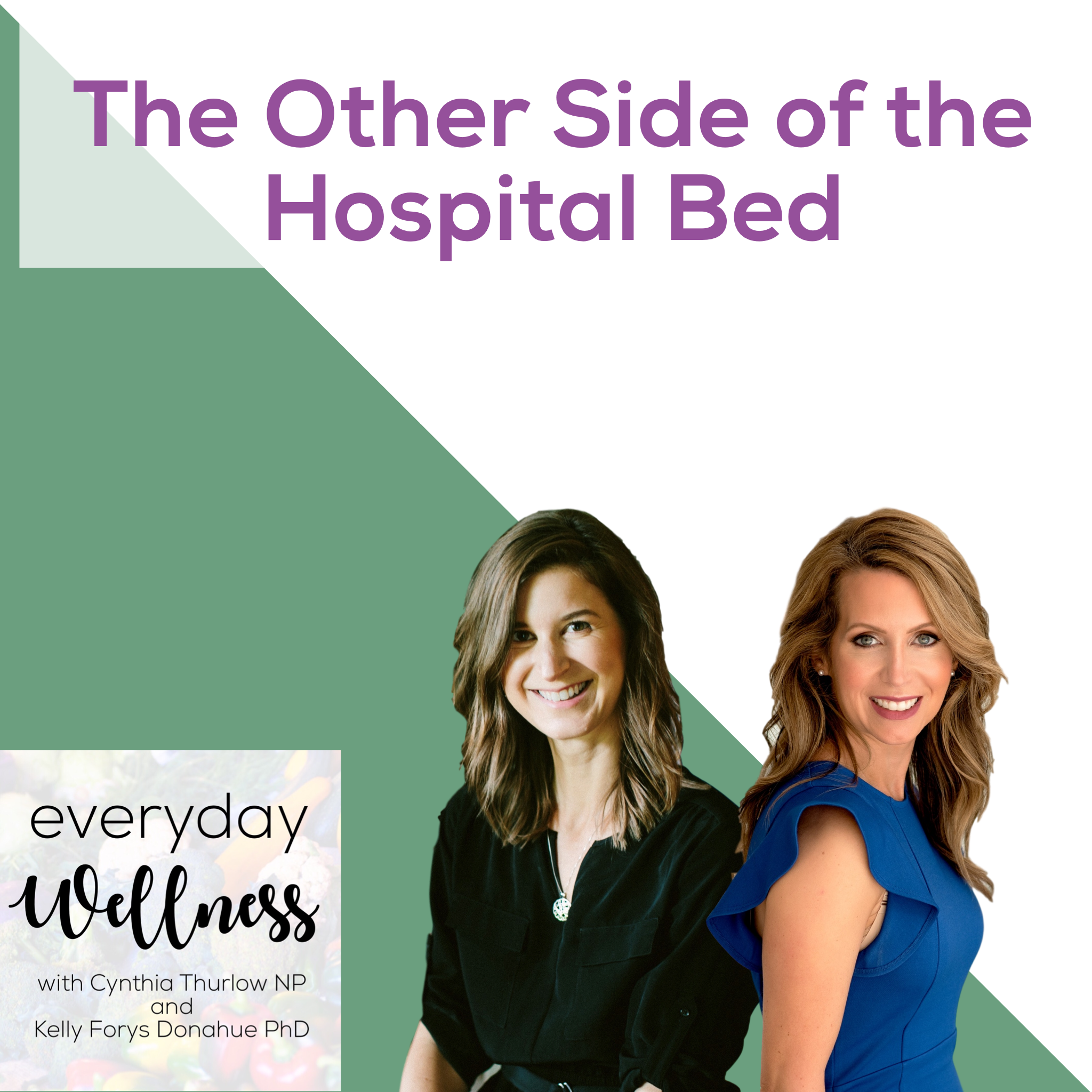The Other Side of the Hospital Bed
