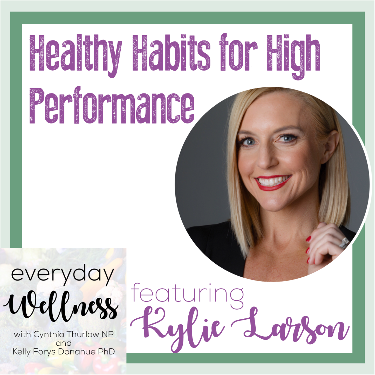Kylie Larson Healthy Habits for High Performance