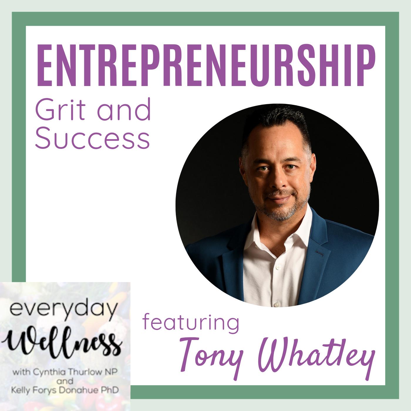 Ep. 62 Entrepreneurship, Grit and Success