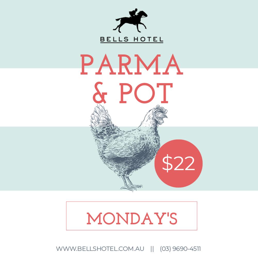 PARMA & POT MONDAYS - Enjoy a parma (or parmi) with a cheeky ice cold beverage!