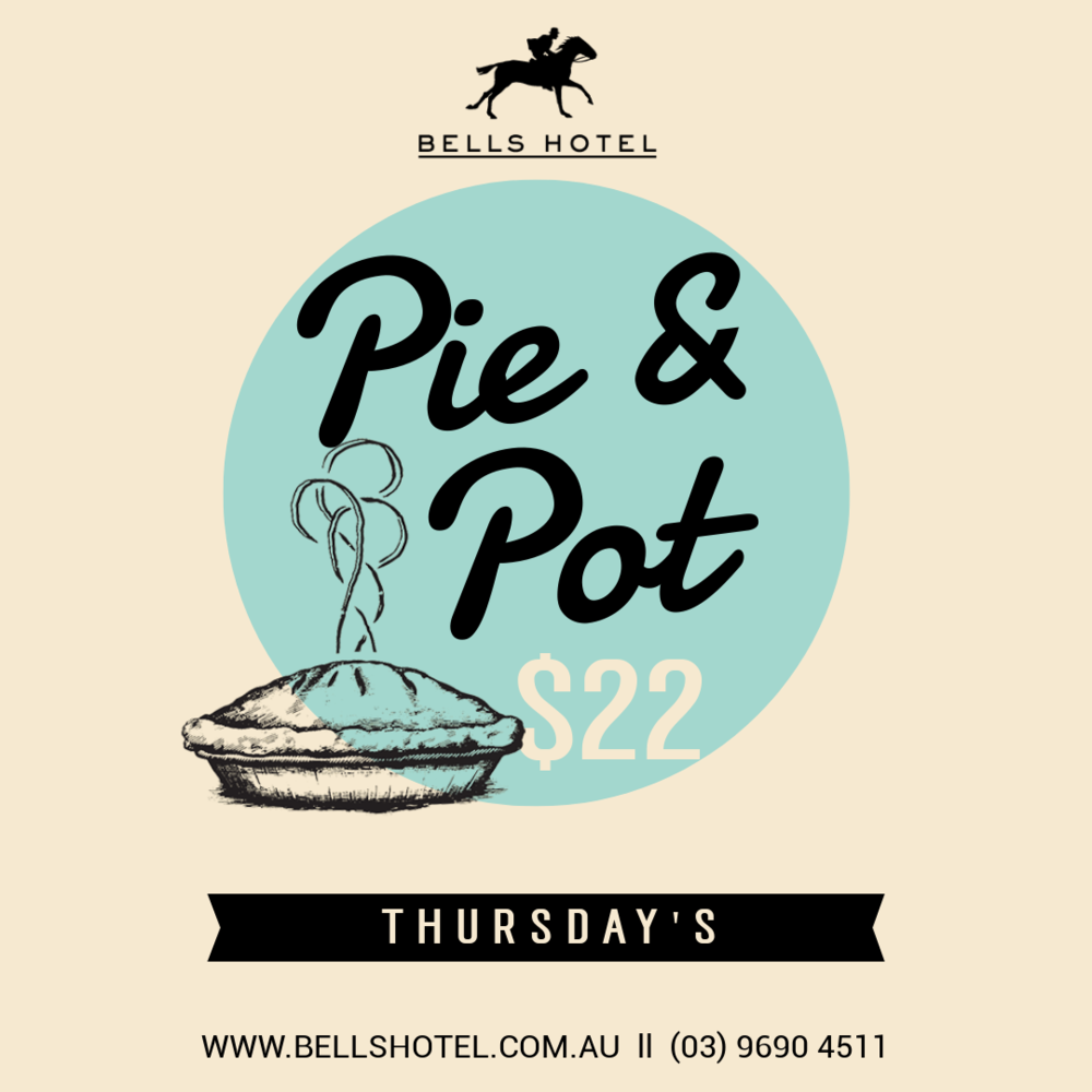 PIE & POT THURSDAYS - That's right, we went there. Sit back and indulge in one of hour hot smokey pies with a refreshing cool beer!