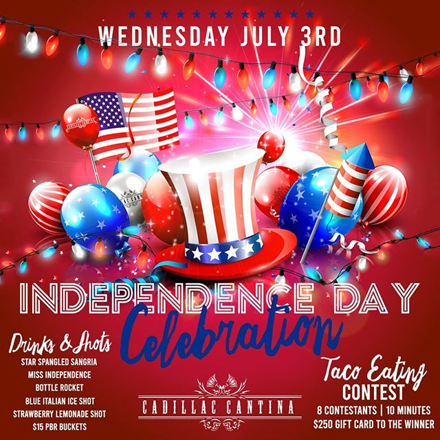 Get ready for our #IndependenceDay Celebration this Wednesday, July 3rd! Don't miss your chance at winning a $250 Cadillac Cantina gift card or other prizes by entering our TACO EATING CONTEST! Only a $20 entry fee to eat as many tacos as you in 10 MINUTES! . To enter, email us at events@cadillaccantina.net! . Drink Specials & Shots 🇺🇸 ✨ Star Spangled Sangria $9 ✨ Miss Independence $10 ✨ Bottle Rocket $9 ✨ Blue Italian Ice Shot $5 ✨ Strawberry Lemonade Shot $5 ✨ 4th of July Jello Shots $5 . . #hoboken #cadillaccantinahoboken #cadillaccantina #taco #tacos #eeeeeats #margarita #margaritas #happyhour #cocktail #cocktails #drinkspecials #shots #july4th #4thofjuly #america #usa #fourthofjuly