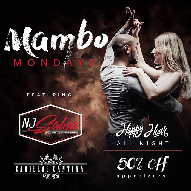 It's time for MAMBO MONDAY 🎶 Ft. NJ Salsa 💃 . Happy Hour ALL NIGHT! ⬇️ . DOLLAR BEERS 🍻  1/2 Priced Appetizers 1/2 Priced Margaritas $3 tacos . #cadillaccantina #letstacoboutit https://cadillaccantina.net/ . #drinkspecials #margaritas #mixology #taco #downtownhoboken #hobokeneats #tequilatequila #nightlife #djnight #nocover #mambomondays