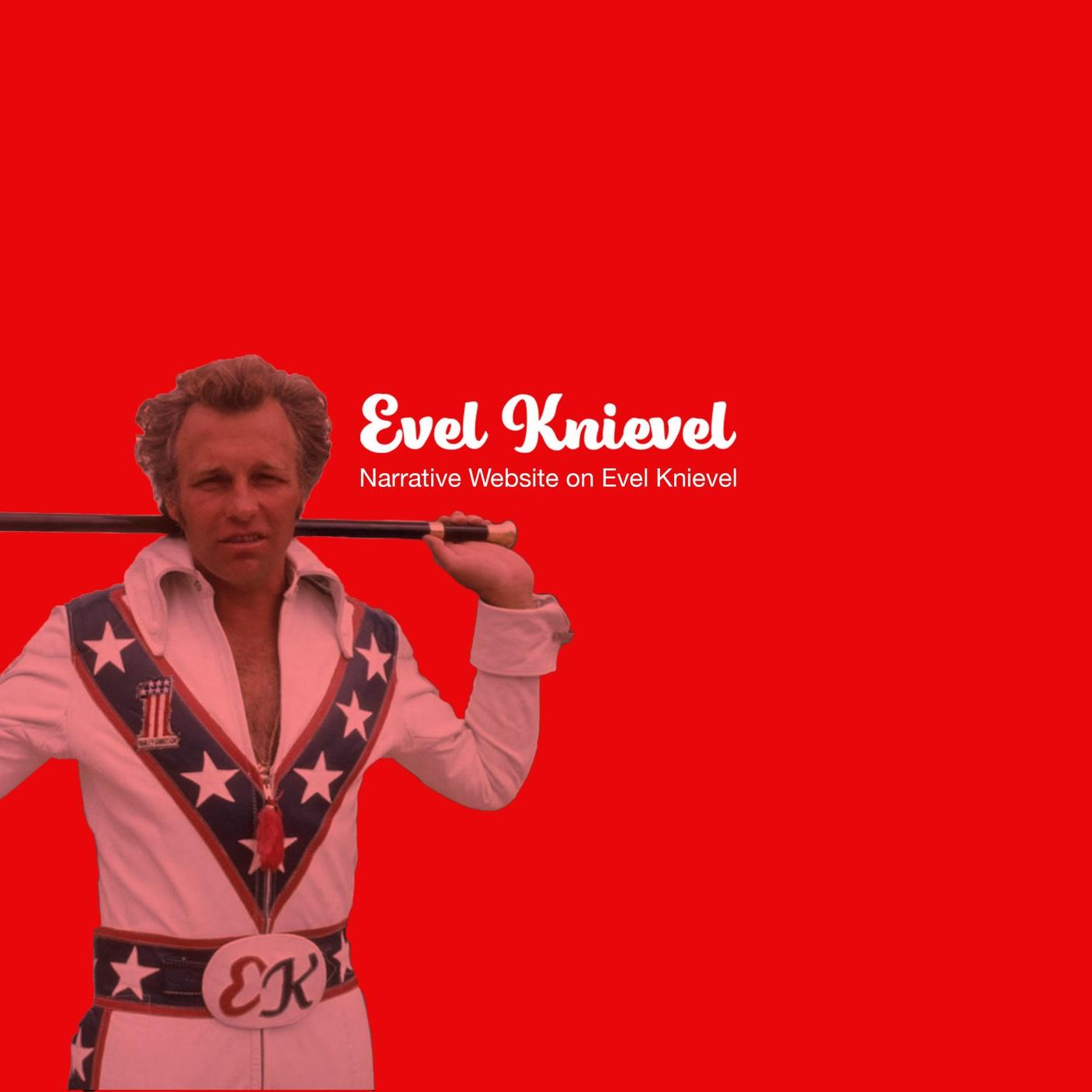 Evel Knievel:  Narrative Website