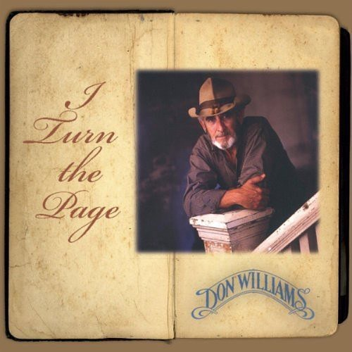 "27 October 1995 ""I Turn The Page"" Produced by: Don Williams and Doug Johnson Giant Records  #donwilliams #donwilliamsmusic #gentlegiant"